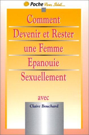 9782880582654: Comment devenir et rester une femme épanouie sexuellement