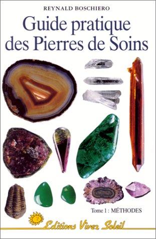 9782880583002: Guide pratique des pierres de soins, tome 1 : Méthodes