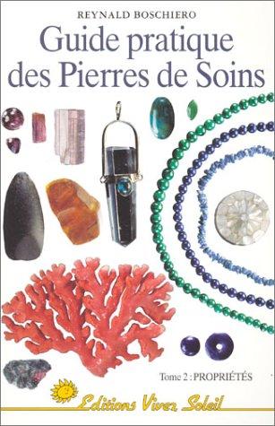9782880583019: Guide pratique des pierres de soins, tome 2 : Propriétés