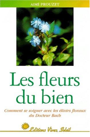 9782880583309: Les Fleurs du bien