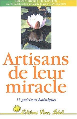 9782880583644: Artisans de leur miracle. 17 guérisons holistiques