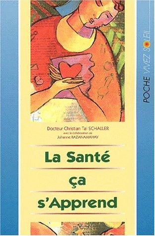 SANTE CA S APPREND -LA-: SCHALLER