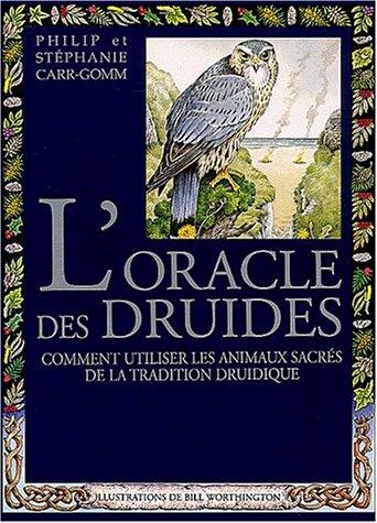 9782880583873: L'oracle des druides : Comment utiliser les animaux sacr�s de la tradition druidique