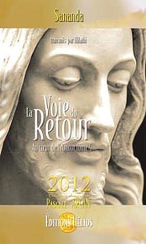VOIE DU RETOUR (LA) - AU COEUR DE L'AMOUR V.04: SANANDA