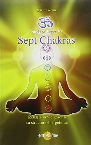 9782880633820: Guide pratique des Sept Chakras (French Edition)