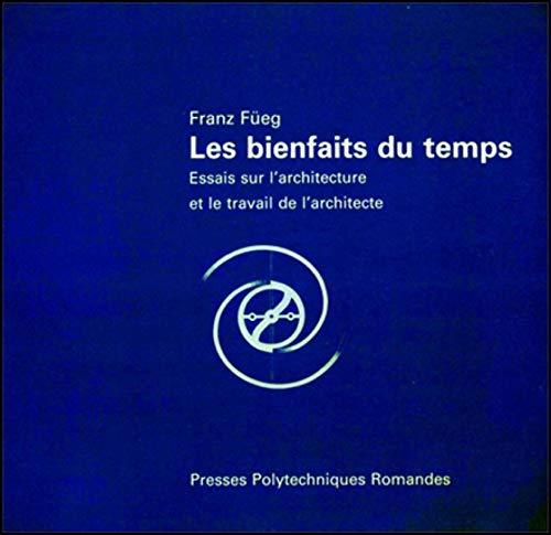 Les bienfaits du temps [Jan 01, 1986] Fueg