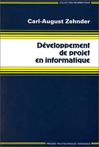 9782880741723: Développement de projets informatiques