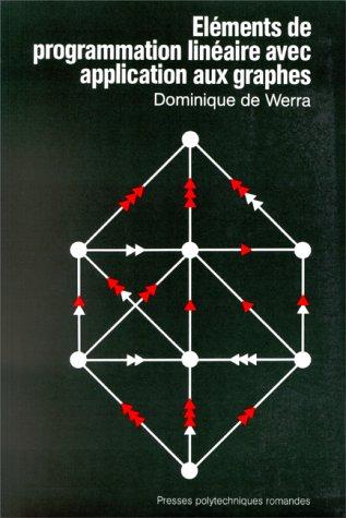 9782880741761: Eléments de programmation linéaire avec application aux graphes