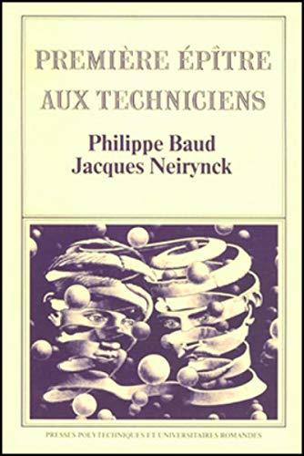 Première épître aux techniciens: Baud, Philippe; Neirynck, Jacques