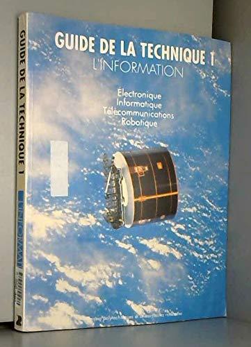 9782880742195: GUIDE DE LA TECHNIQUE T 1 L'INFORMATION