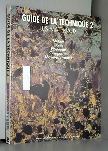 9782880742201: Guide de la technique, volume 2 : matériaux
