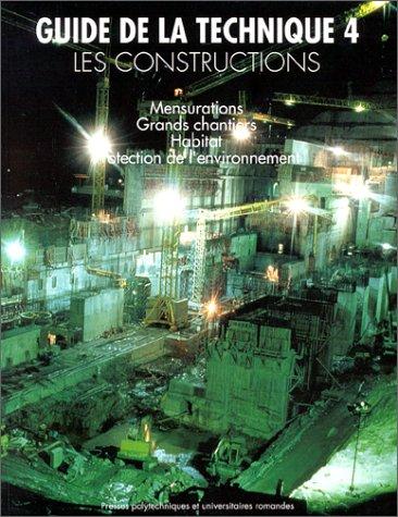 9782880742225: GUIDE DE LA TECHNIQUE. Tome 4, Les constructions