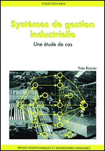 Systèmes de gestion industrielle : Une étude [Dec 01, 1991] Rossier, Laurent