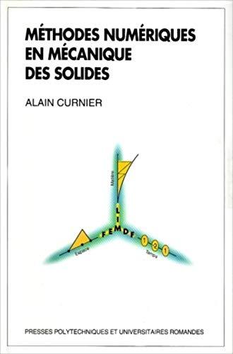 methodes numeriques en mecanique des solides: Curnier