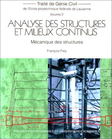 9782880742775: ANALYSE DES STRUCTURES ET MILIEUX CONTINUS. Mécanique des structures