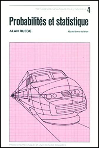 Probabilités et statistique, 4e édition: Ruegg, Alan