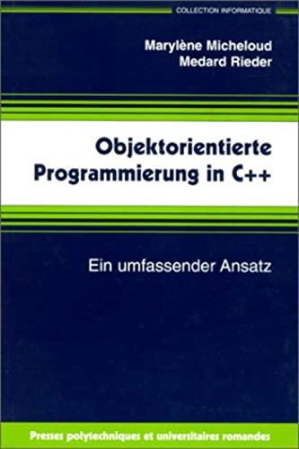 objektorienti.prog c++: Maryl�ne Micheloud, Medard Rieder
