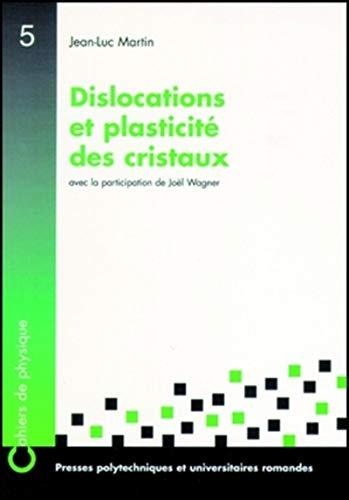 """""""cahiers de physique n.5 ; dislocations et plasticite des cristaux"""": Martin"""