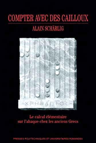 compter avec des cailloux: Alain Scharlig