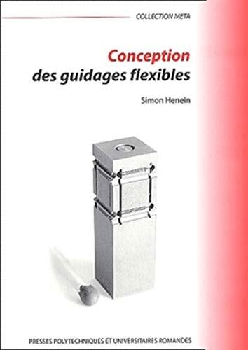 9782880744816: Conception des guidages flexibles