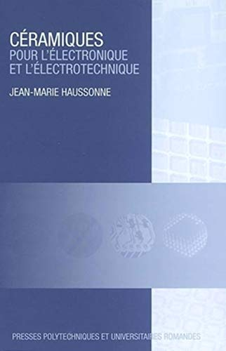 Ceramiques pour l'électronique et l'electrotechnique: Haussonne