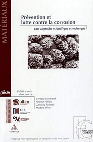 9782880745431: Prévention et lutte contre la corrosion : Une approche scientifique et technique