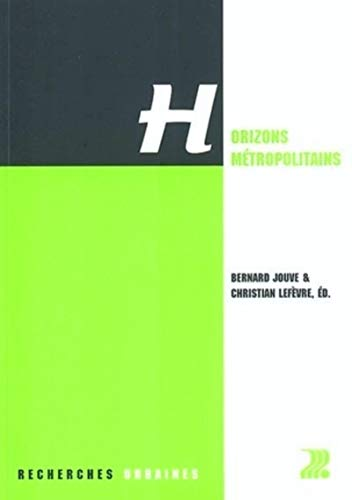 Horizons metropolitains (French Edition): Collectif