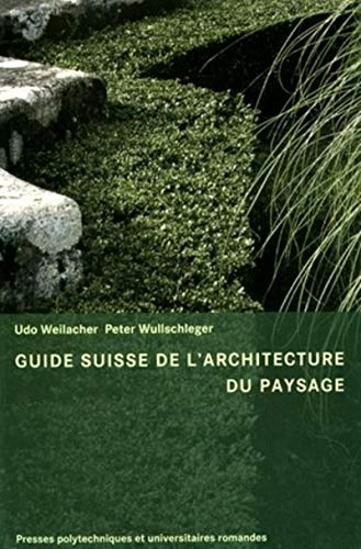 9782880746018: Guide Suisse de l'architecture du paysage