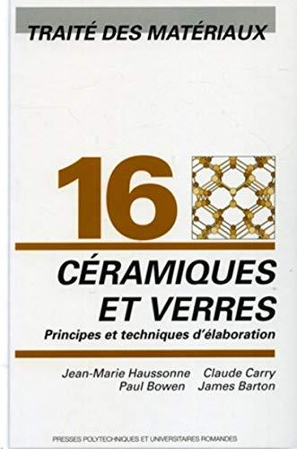 """""""traite des materiaux t.16 ; ceramiques et verres"""": Jean-Marie Haussonne"""