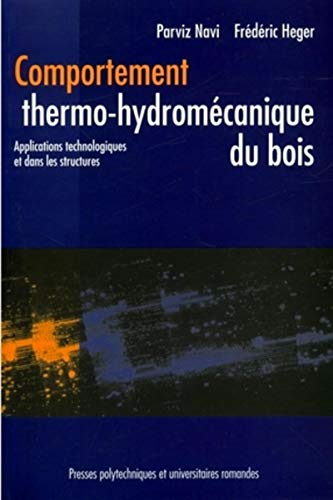 comportement thermo-hydromecanique du bois: Parviz Navi
