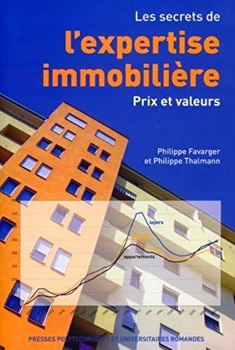9782880746278: Les secrets de l'expertise immobilière : Prix et valeurs