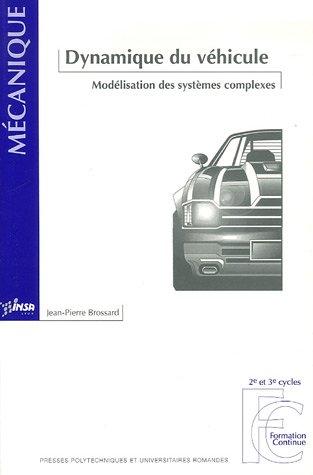 9782880746445: Dynamique du véhicule : Modélisation des systèmes complexes