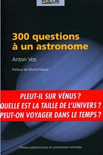 9782880746568: 300 Questions � un astronome