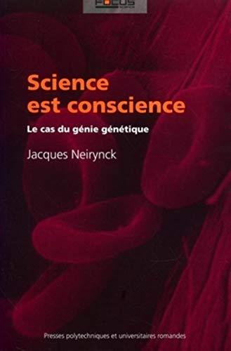 9782880746605: Science est conscience : Le cas du g�nie g�n�tique