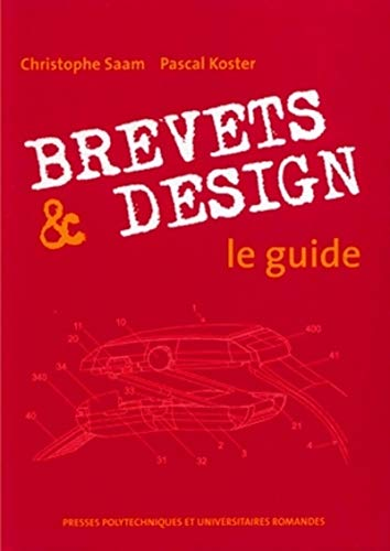 Brevets et Design (French Edition): Pascal Koster