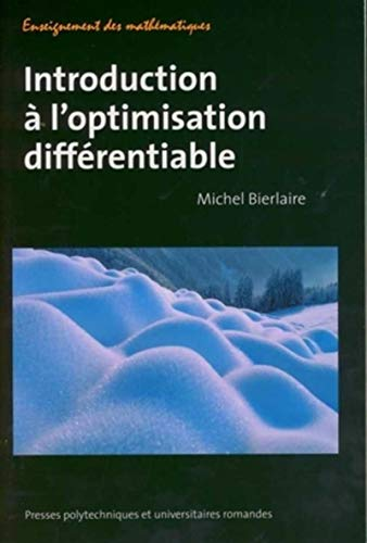 Introduction a l'optimisation differentiable (French Edition): Michel Bierlaire