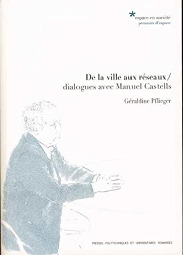 De la ville aux reseaux (French Edition): Géraldine Pflieger