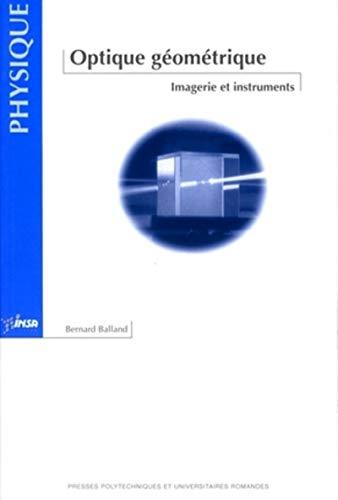 optique geometrique. imagerie et instruments