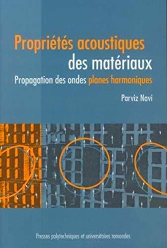 """""""propriétés acoustiques des matériaux ; propagation des ondes, planes ..."""
