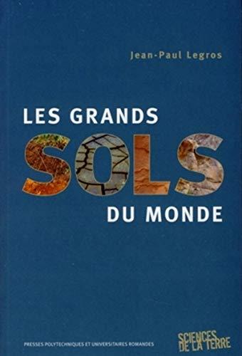 les grands sols du monde: Jean-Paul Legros