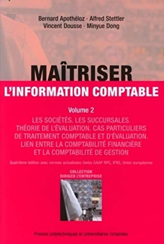 Maîtriser l'information comptable - volume 2 (Diriger: Bernard Apothéloz; Alfred
