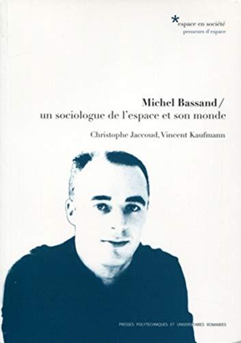 Michel Bassand (French Edition): Christophe Jaccoud, Vincent Kaufmann