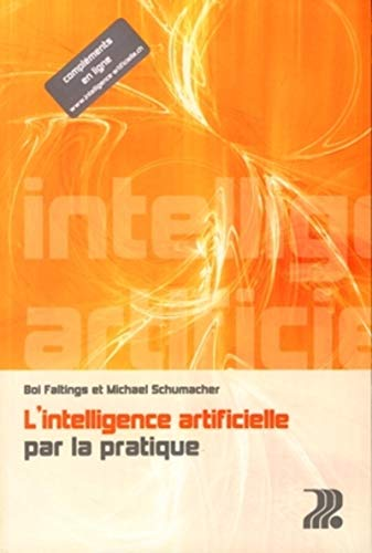 9782880747640: L'intelligence artificielle par la pratique