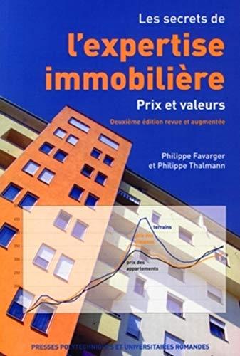 9782880747763: Les secrets de l'expertise immobilière : Prix et valeurs
