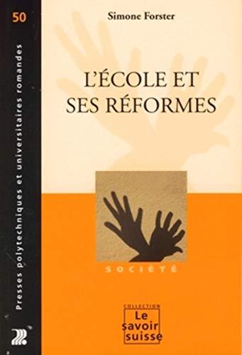 9782880748043: L'école et ses réformes