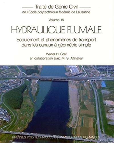 Hydraulique fluviale (French Edition): Mustafa Siddik Altinakar