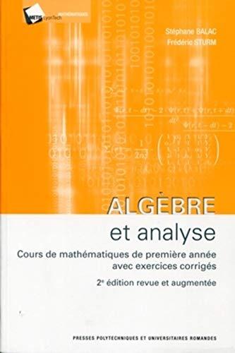 Algèbre et analyse: Fr�d�ric Sturm, St�phane Balac