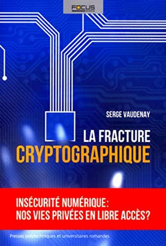 9782880748302: La fracture cryptographique