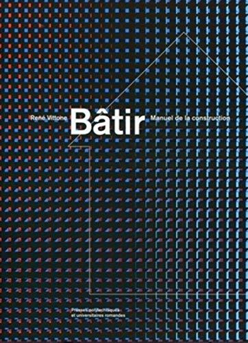 Bâtir (French Edition): René Vittone