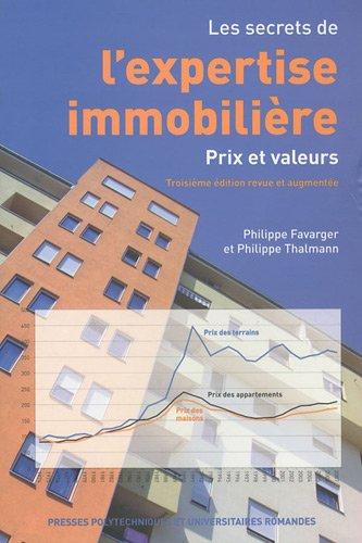 9782880748593: Les secrets de l'expertise immobilière : Prix et valeurs
